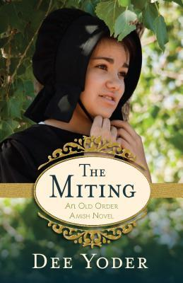 The Miting by Dee Yoder