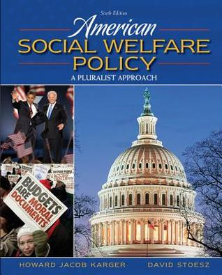 American Social Welfare Policy by Howard Jacob Karger