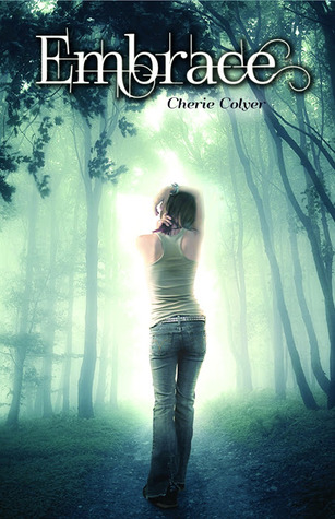 Embrace by Cherie Colyer