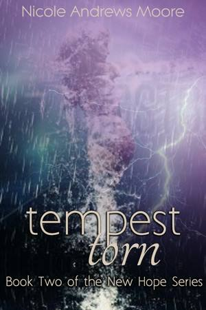 Tempest Torn (New Hope, #2)