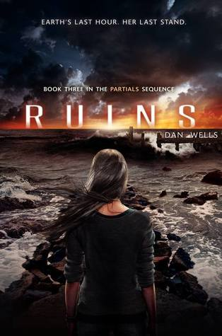 Ruins (Partials Sequence) - Dan Wells