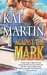 Against the Mark by Kat Martin