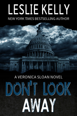 Don't Look Away (Veronica Sloan, #1)