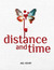 Distance and Time by Mel Henry