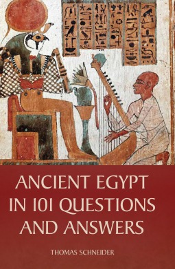 Ancient Egypt in 101 Questions and Answers