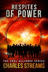 Respites of Power by Charles Streams