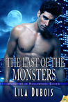 The Last of the Monsters (Monsters in Hollywood, #6)