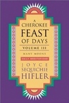 Cherokee Feast of Days, Volume III: Many Moons