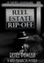Reel Estate Rip-Off