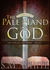 The Pale Hand of God by S.M. White
