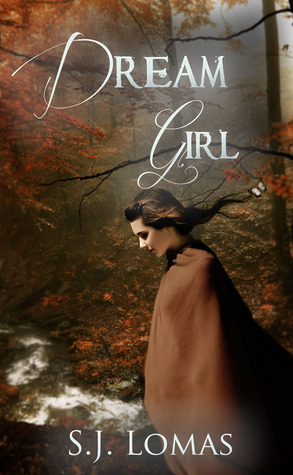 Dream Girl by S.J. Lomas