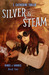 Silver & Steam (Rings of Anubis #2)