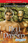 Hell to the Damned (Living Cold, #1)
