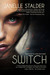 Switch by Janelle Stalder