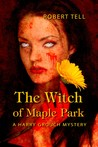 The Witch of Maple Park (Harry Grouch, #1)
