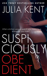 Suspiciously Obedient (Obedient, #2)