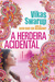A Herdeira Acidental