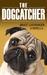 The Dogcatcher (A Romantic Comedy With Bark And Bite)