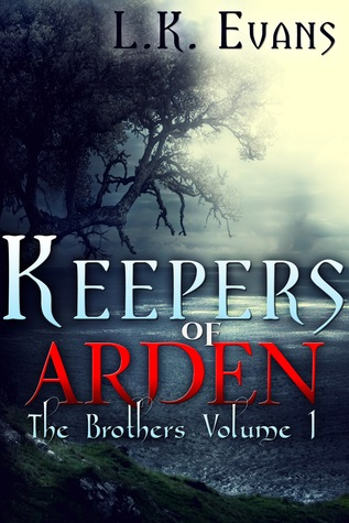 Keepers of Arden (Brothers, #1)