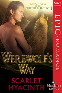 Werewolf's Way (Chronicles of the Shifter Directive, #1)