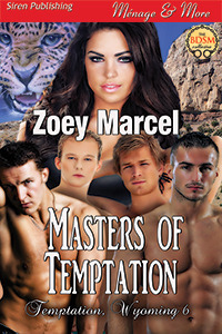Masters of Temptation  (Temptation, Wyoming #6)