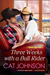 Three Weeks with a Bull Rider (Oklahoma Nights, #3)