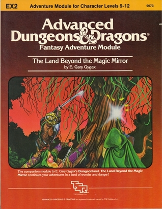 The Land Beyond The Magic Mirror by E. Gary Gygax