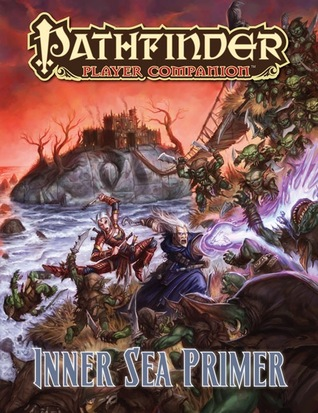 Pathfinder Player Companion: Inner Sea Primer (Pathfinder Player Companion)