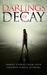 Darlings of Decay by Tamara Rose Blodgett