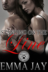 Standing on the Line by Emma Jay