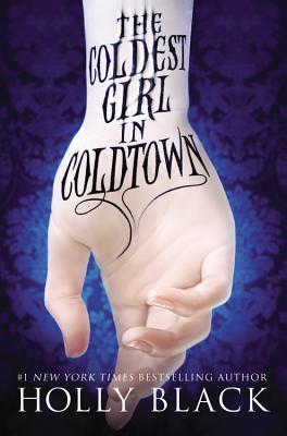 3 stars to The Coldest Girl in Coldtown by Holly Black