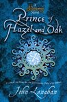 Prince of Hazel and Oak (Shadowmagic, #2)