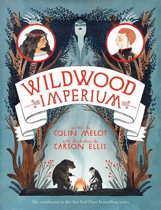 Wildwood Imperium (Wildwood Chronicles, #3)