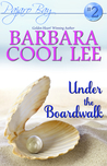 Under the Boardwalk (Pajaro Bay #2)