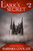 Lark's Secret (The Deeds of the Ariane Novellas #2)