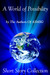 A World of Possibility (ASMSG Collections #1)