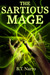 The Sartious Mage (The Rhythm of Rivalry, #1.5)