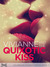 Vivianne and the Quixotic Kiss (Colebrook Academy Series, #3)