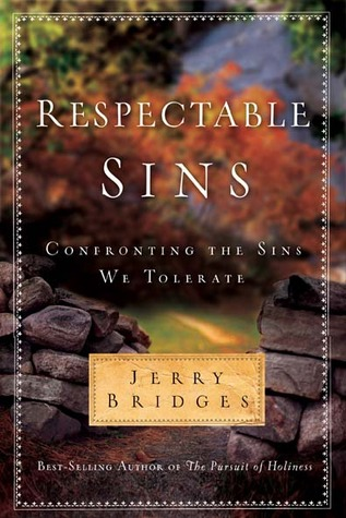 Respectable Sins by Jerry Bridges