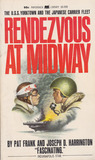 Rendezvous At Midway: U.S.S. Yorktown And The Japanese Carrier Fleet (Paperback Library)