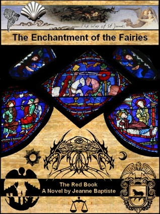 The Enchantment of the Fairies: Red