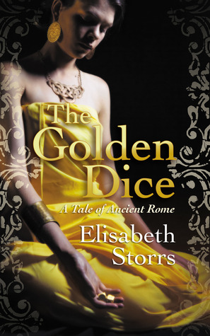 The Golden Dice - A Tale of Ancient Rome (Tales of Ancient Rome, #2)
