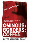 Ominous: Borders: Coffee (The Paris Thriller)
