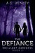 The Defiance by A.G. Henley