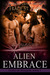 Alien Embrace (Clans of Kalquor, #1)