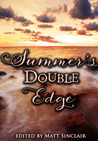 Summer's Double Edge (Summer's Edge, #2)