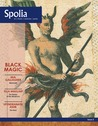 Spolia Issue 2: Black Magic