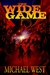 The Wide Game (Harmony, Indiana, #1)