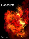 Backdraft (Ignition Trilogy #2)