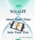 Squeeze More God-Time Into Your Day by Julie B. Cosgrove